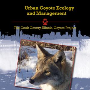 Urban Coyote Ecology and Management, Cook County, Illinois, Coyote Project